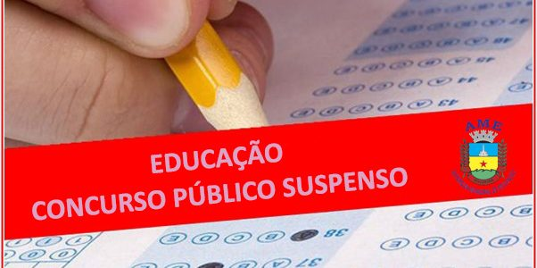 Educação suspende realização de concurso público devido ao Coronavírus